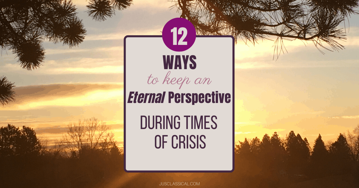 Keeping an eternal perspective, mindset in times of trial
