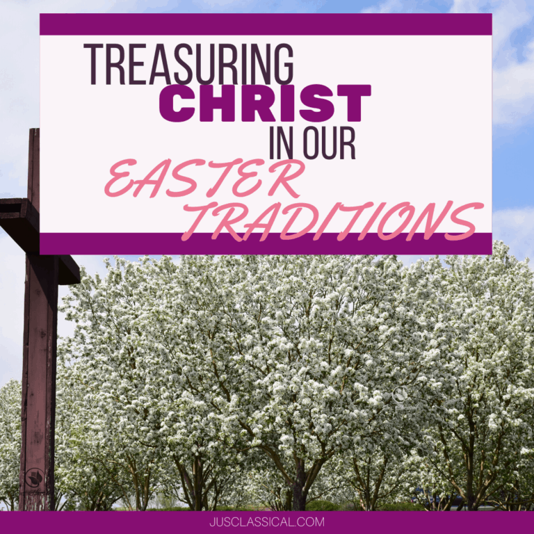 Treasuring Christ in our Easter Traditions