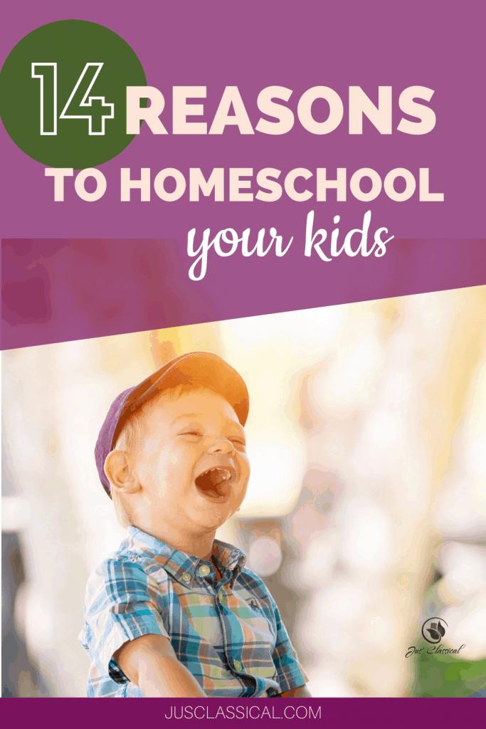 Benefits of Homeschooling | Reasons to Homeschool
