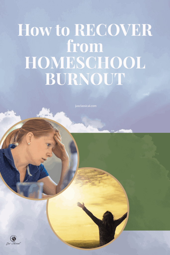 How to recover from homeschool burnout pin