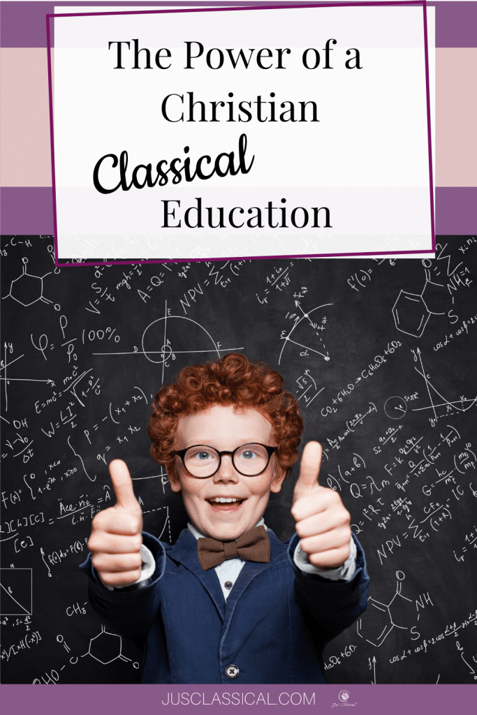Picture of boy with red hair and glasses with two thumbs up in front of a chalkboard with title The Power of a Christian Classical Education
