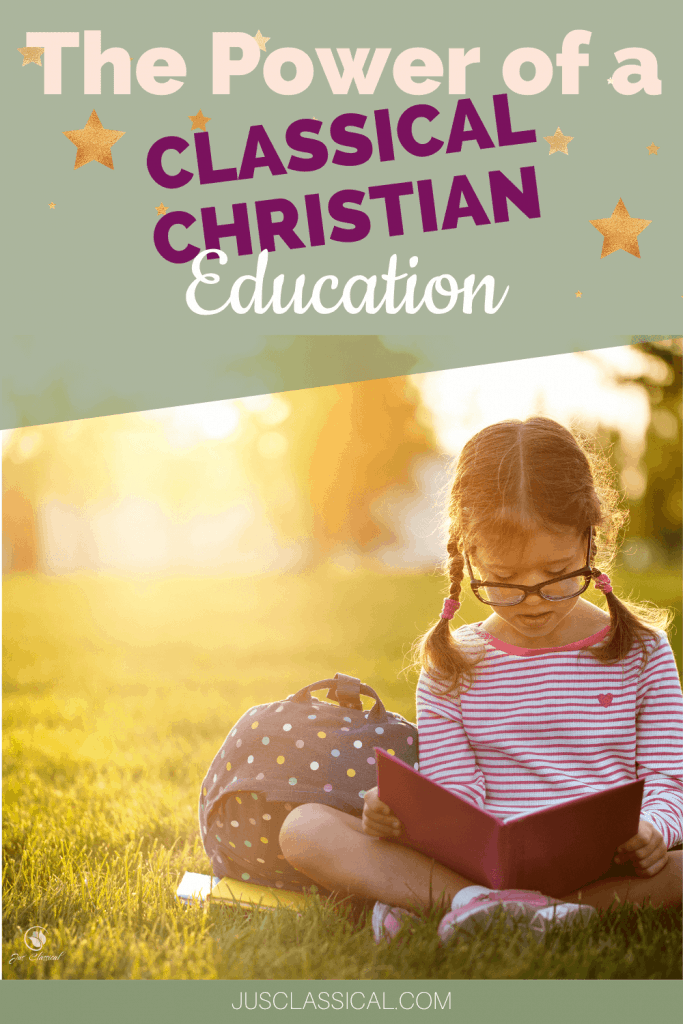 picture of a young girl with braids reading a book with the sunlight streaming in behind her with the title The Power of a Classical Christian Education
