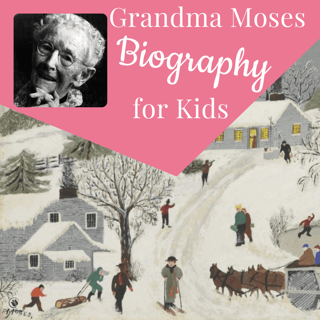 "Image of a painting of a snowy day in olden times with houses on a hill, a skier coming down the hill, sledders running across the road down the hill, and horses pulling a plow. Above the picture is a pink triangle with a black and white image of on old woman, Grandma Moses and the words, ""Grandma Moses Biography for Kids."""