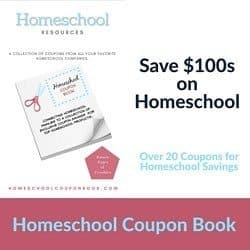"""Square image with white background and pink rectangular strip at bottom. At the top left corner are the words, """"Homeschool Resources. A collection of coupons from all your favorite homeschool companies."""" Below this is an image of a coupon book on which is an image of a pair of scissors by a coupon that says """"Homeschool Coupon Book."""" To the right of the image of the coupon book are the words, """"Save $100s on Homeschool"""" in black. Below this are the turquoise words, """"Over 20 coupons for homeschool savings."""" To the right of that is a pink pentagon with the words, """"Pages of freebies."""" In the pink rectangular strip at the bottom are the words, """"Homeschool Coupon Book."""""""