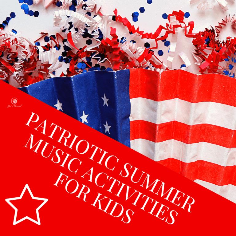 Patriotic Summer Music Activities for Kids